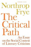 The Critical Path - Northrop Frye