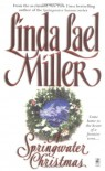 A Springwater Christmas - Linda Lael Miller