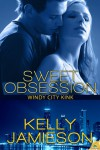 Sweet Obsession - Kelly Jamieson
