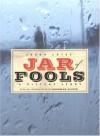 Jar of Fools - Jason Lutes, Sherman Alexie