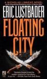 Floating City - Eric Van Lustbader