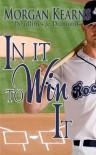 In It To Win It - Morgan Kearns