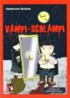 Vampi-Schlampi: 33 Folgen mit auftrennbaren Seiten - Heidemarie Brosche