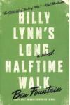 Billy Lynn's Long Halftime Walk [ BILLY LYNN'S LONG HALFTIME WALK BY Fountain, Ben ( Author ) May-01-2012 - Ben Fountain