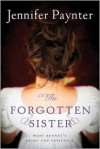The Forgotten Sister: Mary Bennet's Pride and Prejudice - Jennifer Paynter