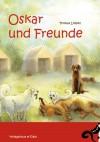 Oskar und Freunde - Thomas Löffler
