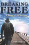 Breaking Free - Chet Vosloo
