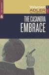 The Casanova Embrace - Warren Adler