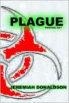 Plague: Original Cut - Jeremiah Donaldson