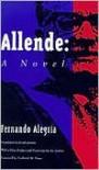 Allende: A Novel - Fernando Alegria