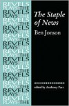 The Staple of News - Ben Jonson