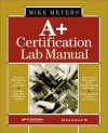 Michael Meyers' A+ Certification (All-In-One Certification (Paperback)) - Michael Meyers, Mike Meyers, Total Seminars Staff