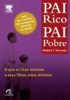 Pai Rico, Pai Pobre (Portuguese Edition) - Robert Kiyosaki, Sharon Lechter