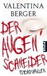 Der Augenschneider - Berta Berger
