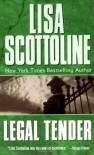 Legal Tender - Lisa Scottoline
