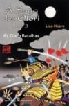 As Cinco Batalhas (A Saga dos Otori, #3) - Lian Hearn, Isabel Nunes