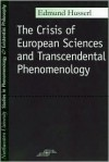 Crisis of European Sciences and Transcendental Phenomenology - Esmund Husserl, David Carr, Edmund Husserl