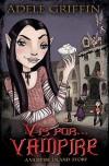 V is for . . . Vampire - Adele Griffin