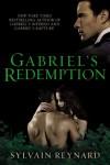Gabriel's Redemption (Gabriel's Inferno Trilogy) - Sylvain Reynard