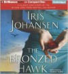 The Bronzed Hawk - Iris Johansen