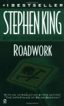 Roadwork - Richard Bachman, G. Valmont Thomas, Stephen King