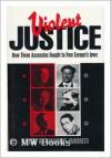 Violent Justice - Felix Imonti