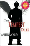 Tempest Tales - Walter Mosley