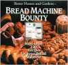 Better Homes and Gardens Bread Machine Bounty - Better Homes and Gardens