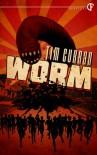 Worm - Tim Curran