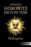 Höllenpforte  - Anthony Horowitz, Simone Wiemken