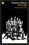 Five Legs - Graeme Gibson, Sean Kane