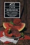 Cnym rozkoszom - John Lanchester