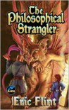 The Philosophical Strangler - Eric Flint