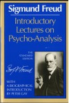 Introductory Lectures on Psycho-Analysis - Sigmund Freud