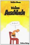 Kleines Arschloch - Walter Moers
