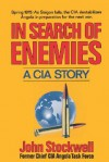 In Search of Enemies: A CIA Story - John R. Stockwell