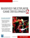 Massively Multiplayer Game Development 2 (Charles River Media Game Development) (v. 2) - Thor Alexander, Jon Parise