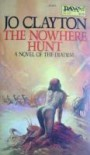 The Nowhere Hunt  - Jo Clayton