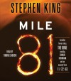Mile 81 - Stephen King, Thomas Sadoski, Edward Herrmann