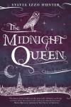 The Midnight Queen - Sylvia Izzo Hunter