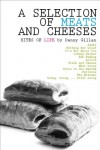 A Selection of Meats and Cheeses - Danny Gillan