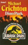 Dino Park  - Michael Crichton