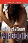 Pushing Her Boundaries (Siren Publishing Classic) - Julia Rachel Barrett