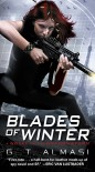 Blades of Winter  - G.T. Almasi