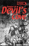 Danger at Devils Cove - Marilyn Bakker