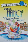 Fancy Nancy: The Dazzling Book Report (I Can Read Book 1) - Jane O'Connor