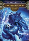 Dragon of Seas (Century Series #4) - Pierdomenico Baccalario,  Leah D. Janeczko (Translator)
