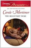 The Reluctant Duke (The Scandalous St. Claires #2988) - Carole Mortimer