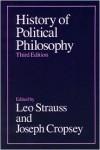 History of Political Philosophy - Leo Strauss, Joseph Cropsey