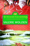 'Tis the Season to Be Murdered (Susan Henshaw Mystery, Book 8) - Valerie Wolzien